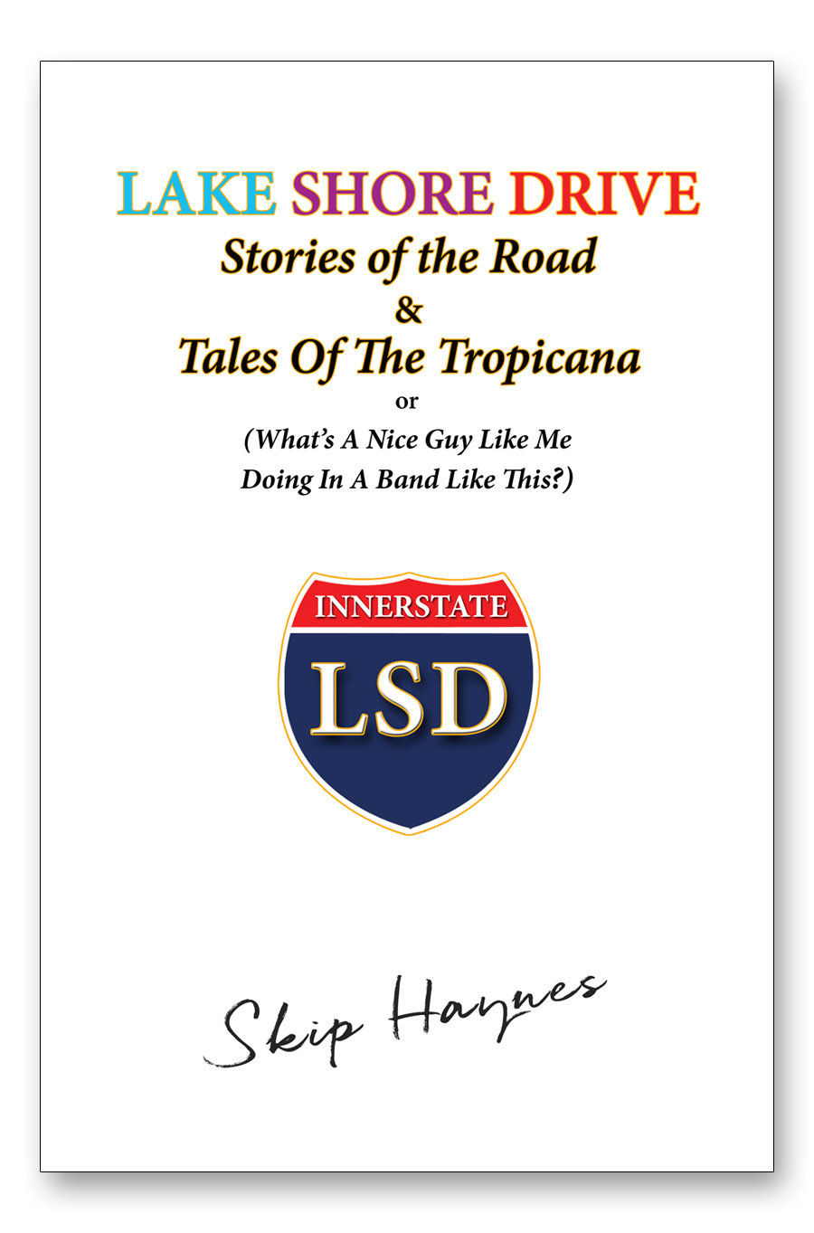 LSD Road Stories Book Cover